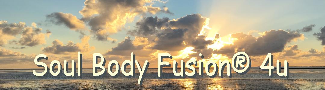 Soul Body Fusion® 4u